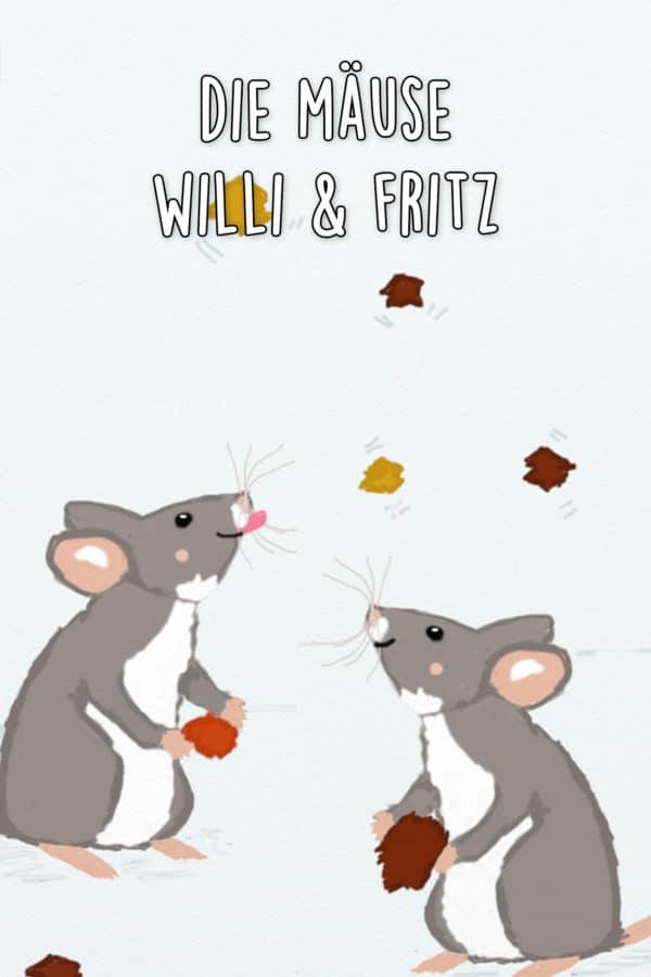 Die Mäuse Willi und Fritz