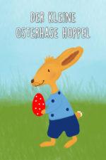 Der kleine Osterhase Hoppel