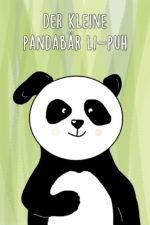 Der kleine Pandabär Li-Puh