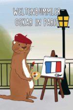 Weltenbummler Oskar in Paris
