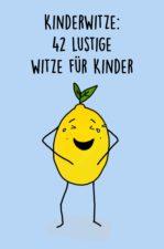 52 Kinderwitze: lustige Witze für Kinder