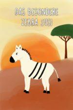 Das besondere Zebra Susi