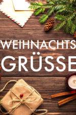 Weihnachtsgrüße: 26 Weihnachtssprüche für verschiedene Anlässe